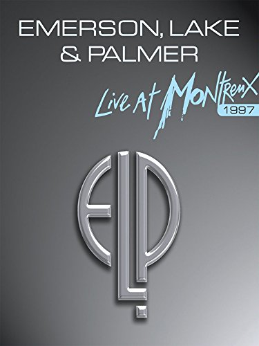 Emerson Lake And Palmer - Live at Montreux 1997 (Palmer Emerson Live And Lake)