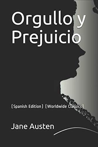 Orgullo y Prejuicio  (Worldwide Classics) [Austen, Jane] (Tapa Blanda)