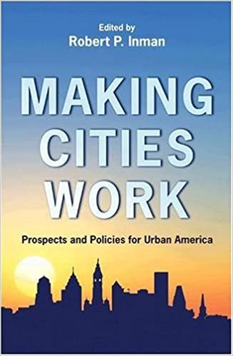 Last ned gratis Kindle bøker til PC Making Cities Work: Prospects and Policies for Urban America PDF 069113104X