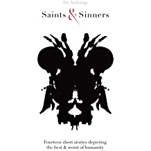 Saints & Sinners: 14 short stories depicting the best & worst of humanity (Project 13) (Volume 2)
