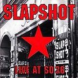 Live at So 36 by Slapshot