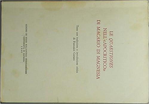 Le Quaestiones nellApocritico di Macario di Magnesia: Amazon.es: Macario di Magnesia: Libros