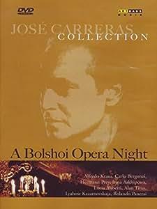 A Jose Carreras Collection: Bolshoi Opera Night