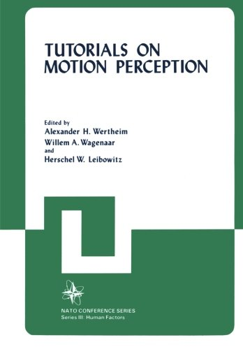 Tutorials on Motion Perception (Nato Conference Series)