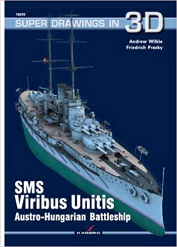 Book SMS Viribus Unitis Austro-Hungarian Battleship (Super Drawings in 3D)