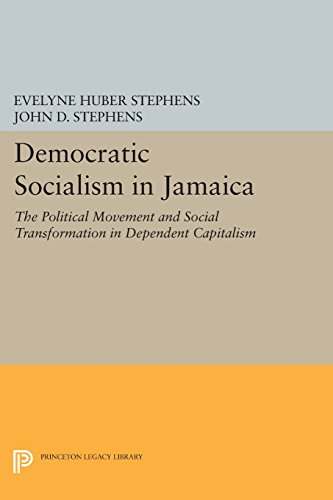 Democratic Socialism in Jamaica – The Political Movement and Social Transformation in Dependent Capitalism