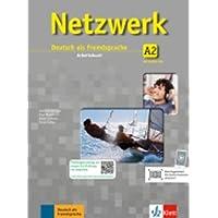 Netzwerk. A2. Arbeitsbuch. Con CD. Per le Scuole superiori