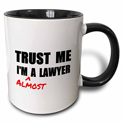 3dRose 195612_4 Trust Me I'M Almost A Lawyer - Fun Law Humor - Funny Student Gift Mug, 11oz, Black