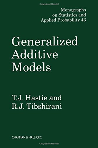 Generalized Additive Models (Chapman & Hall/CRC Monographs on Statistics and Applied Probability)