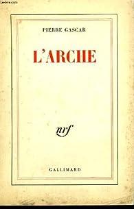 L'Arche par Pierre Gascar