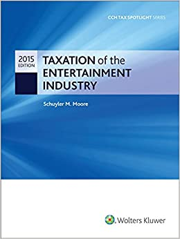 Book Taxation of the Entertainment Industry 2015 (Cch Tax Spotlight)