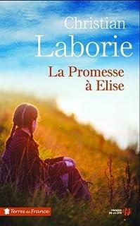 La promesse à Elise, Laborie, Christian