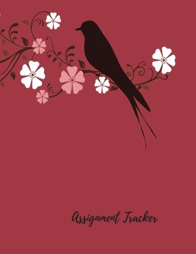 Download Assignment Tracker: Undated Daily/Weekly Assignment/Homework Planner Journal Notebook. 8.5In By 11In. 104 Pages. For Students, Men Women, Boys, & Girls (Student Planners) pdf