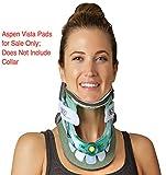 Replacement Pads - Aspen Vista Cervical Collar Neck Brace for Neck...