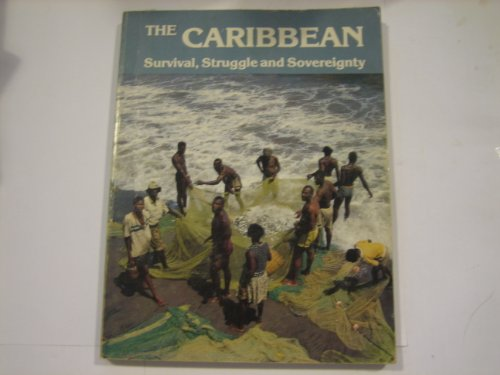 The Caribbean: Survival, Struggle, and Sovereignty