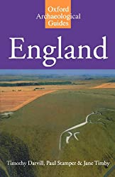England: An Archaeological Guide to Sites from earliest Times to AD 1600 (Oxford Archaeological Guides)