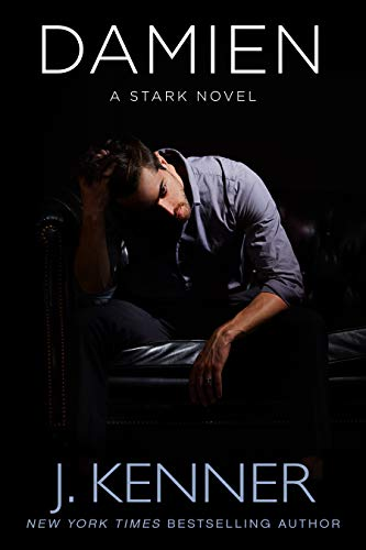 Damien: A Stark Novel by [Kenner, J.]