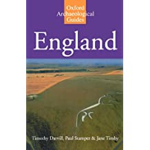 England: An Archaeological Guide to Sites from earliest Times to AD 1600
