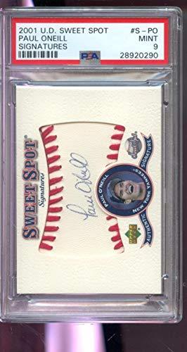 2001 Upper Deck Sweet Spot Paul O'Neill ONeill Autograph AUTO Graded Card 9 - PSA/DNA Certified - MLB Autographed Baseball (2001 Upper Deck Sweet)