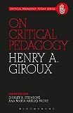 On Critical Pedagogy (Critical Pedagogy Today)