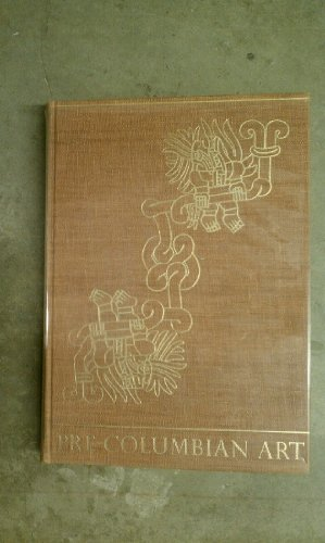 Robert Woods Bliss Collection. Pre-Columbian art. Text and critical analyses by S.K. Lothrop, W.F. Foshag, Joy Mahler.