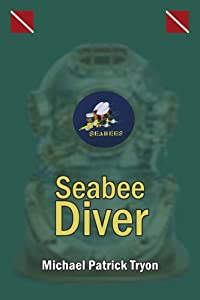 Seabee Diver by AuthorHouse