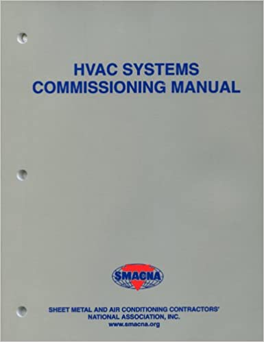 Hvac systems commissioning manual smacna 9781617210457 amazon hvac systems commissioning manual smacna 9781617210457 amazon books fandeluxe Images
