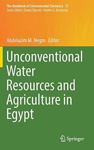 Unconventional Water Resources and Agriculture in Egypt (The Handbook of Environmental Chemistry)