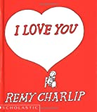I Love You, Remy Charlip, 0590023152