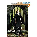 Yvonne Woon'sDead Beautiful [Hardcover](2010)