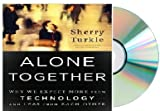 Alone Together (Alone Together audiobook)[[Audiobook, CD, Unabridged] (Alone Together audiobook)