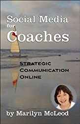 Social Media for Coaches: Strategic Communication Online