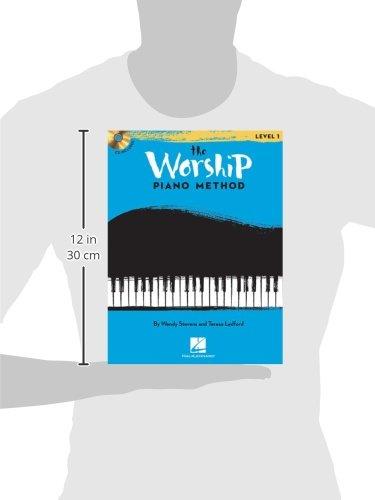 The Worship Piano Method: Book 1: Wendy Stevens, Teresa