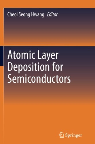 Atomic Layer Deposition for Semiconductors by Springer