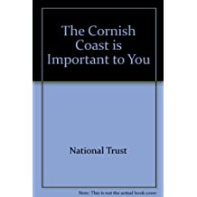 The Cornish Coast is Important to You