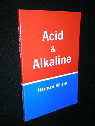 Acid and Alkaline -