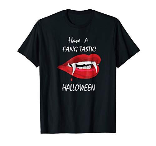 Have A Fang-Tastic Halloween Shirt -