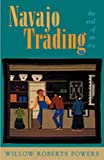 Navajo Trading, Willow Roberts Powers, 0826323227