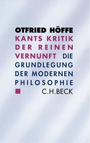 Kants Kritik der reinen Vernunft: Die Grundlegung der modernen Philosophie