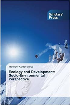 Ecology and Development: Socio-Environmental Perspective