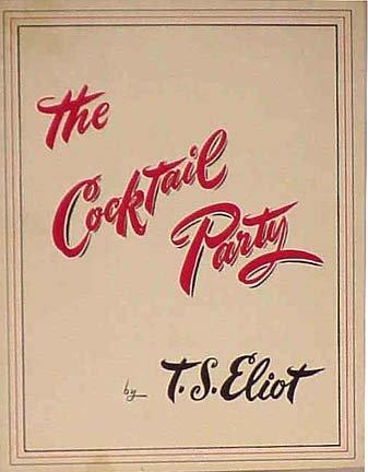 The Cocktail Party by T. S. Eliot. Vintage Souvenir Program La Jolla Playhouse