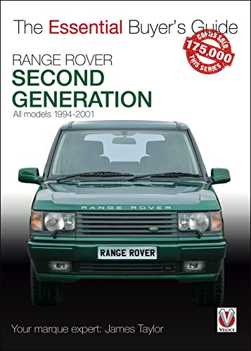 - Range Rover: Second Generation 1994-2001 (Essential Buyer's Guide)