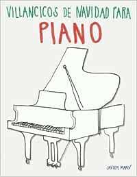 Villancicos de Navidad para Piano: Amazon.es: Marcó, Javier: Libros