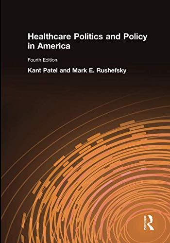 Healthcare Politics and Policy in America: 2014