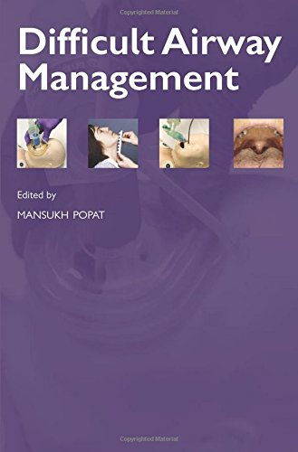 Difficult Airway Management (Oxford Anaesthesia Library)