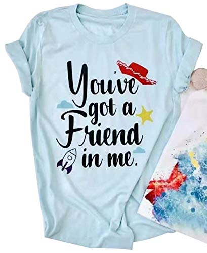 You've Got A Friend in Me Graphic Cute T Shirt Women's Letter Printed Holiday Tees Casual O-Neck Tops Size X-Large (Light Blue)