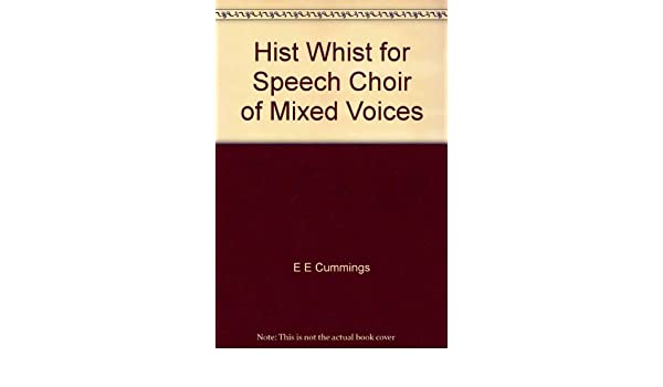 hist whist for speech choir of mixed voices