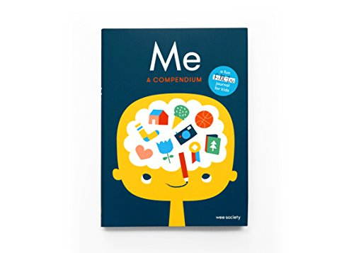 Kids Journal - Me: A Compendium: A Fill-in Journal for Kids (Wee Society)