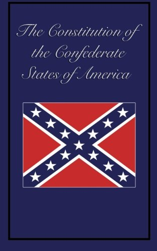 Download Constitution of the Confederate States of America ebook
