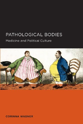Pathological Bodies: Medicine and Political Culture (Berkeley Series in British Studies)